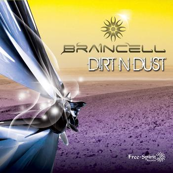 Braincell - Dirt n Dust