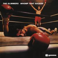 The Glimmers - Whomp That Sucker!