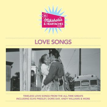 Various Artists - Milkshakes & Heartaches - Love Songs