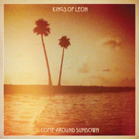 Kings Of Leon - Come Around Sundown (Deluxe Version)