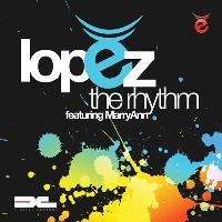 Lopez - The Rhythm Is Gonna Get You