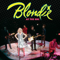 Blondie - Blondie At The BBC