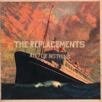 The Replacements - All For Nothing/Nothing For All (Enhanced Cd [Explicit])