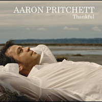 Aaron Pritchett - Thankful