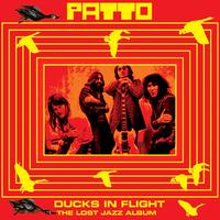 Patto - Ducks In Flight