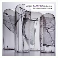 London Electric Orchestra - Deep Ensembles EP