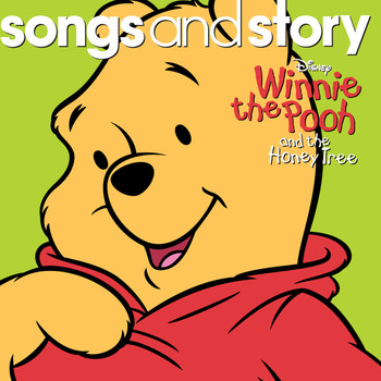 Various Artists - Songs and Story: Winnie the Pooh and the Honey Tree