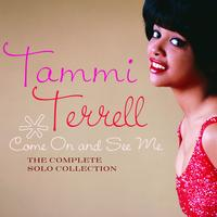 Tammi Terrell - Come On And See Me: The Complete Solo Collection