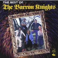 Barron Knights - The Best Of The Barron Nights