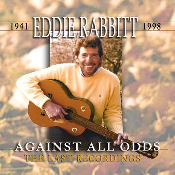 Eddie Rabbitt - Against All Odds