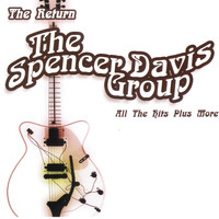 Spencer Davis Group - All The Hits Plus More (Rerecorded Version)