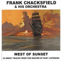 Frank Chacksfield - West Of Sunset