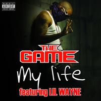 The Game - My Life (UK Clean Version)