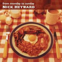 Nick Heyward - From Monday To Sunday