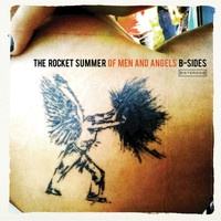 The Rocket Summer - Of Men And Angels: B-Sides