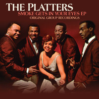 The Platters - Smoke Gets In Your Eyes EP