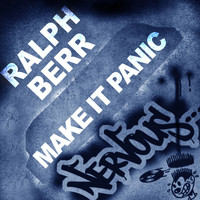 Ralph Berr - Make It Panic