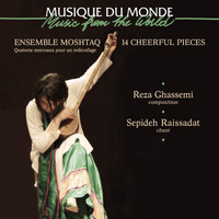 Ensemble Moshtaq - 14 Cheerful Pieces