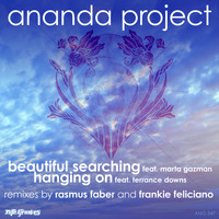 Ananda Project - Hanging On / Beautiful Searching