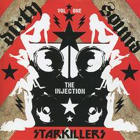 Starkillers - Dirty Sound Vol. 1 - The Injection