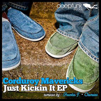 Corduroy Mavericks - Just Kickin It - EP