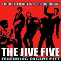 The Jive Five - The United Artists Recordings