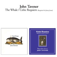 Sir John Tavener - The Whale + Celtic Requiem (Remastered 2010)