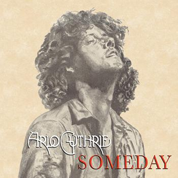 Arlo Guthrie - Someday