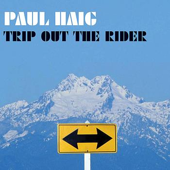 Paul Haig - Trip Out the Rider