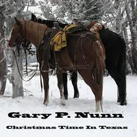 Gary P. Nunn - Christmas Time In Texas