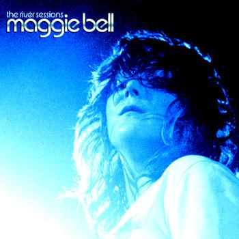Maggie Bell - The River Sessions