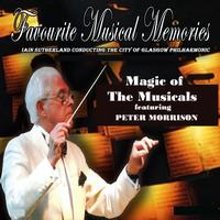 City Of Glasgow Philharmonic With Conductor Iain Sutherland - Magic Of The Musicals
