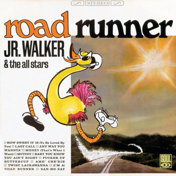Jr. Walker & The All Stars - Road Runner