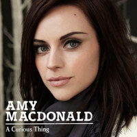 Amy MacDonald - A Curious Thing (Deluxe Version)