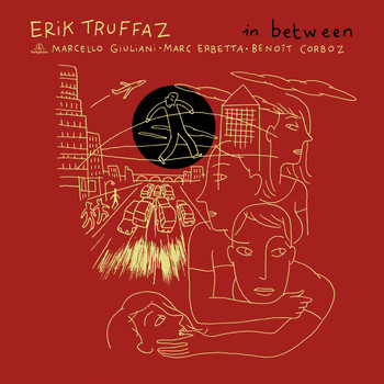 Erik Truffaz - In Between [Deluxe] (Deluxe)