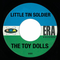 The Toy Dolls - Little Tin Soldier