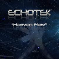 Echotek - Heaven Flow