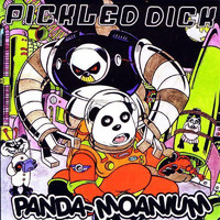 Pickled Dick - Panda-Moanium