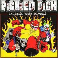 Pickled Dick - Exercise Your Demons - EP