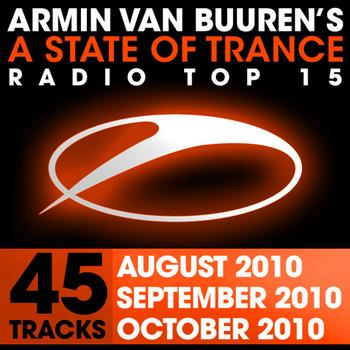 Armin van Buuren - A State of Trance Radio Top 15 - October/September/August 2010