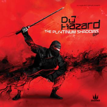 DJ Hazard - The Platinum Shadows EP