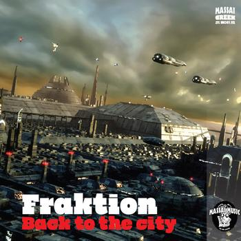 Fraktion - Back To The City