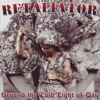 Retaliator - Beyond The Cold Light Of Day