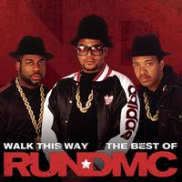 RUN-DMC - Walk This Way - The Best Of (Explicit)
