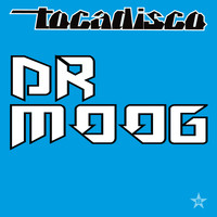 Tocadisco - Dr Moog - taken from Superstar