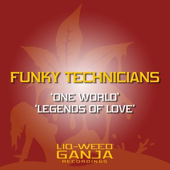 Funky Technicians - One World / Legends of Love