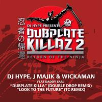 DJ Hype, J Majik and Wickaman - Dubplate Killa Remix / Look to the Future TC Remix