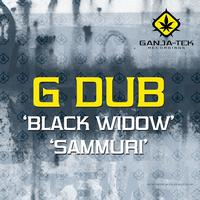 G Dub - The Black Widow / Sammuri