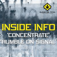 InsideInfo - Concentrate / Rumble on Signal