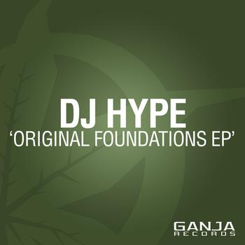 DJ Hype - Original Foundation EP